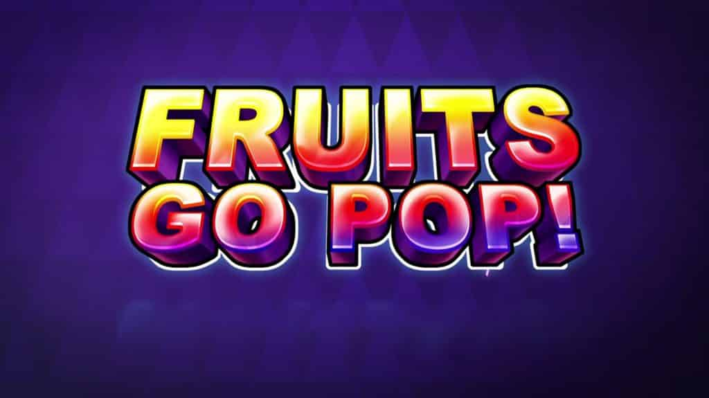 Fruits Go Pop Online Slot