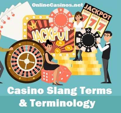 Casino Games and text casino slang terms & terminology