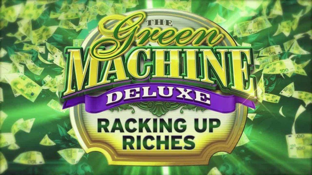 The Green Machine Deluxe Online Slot