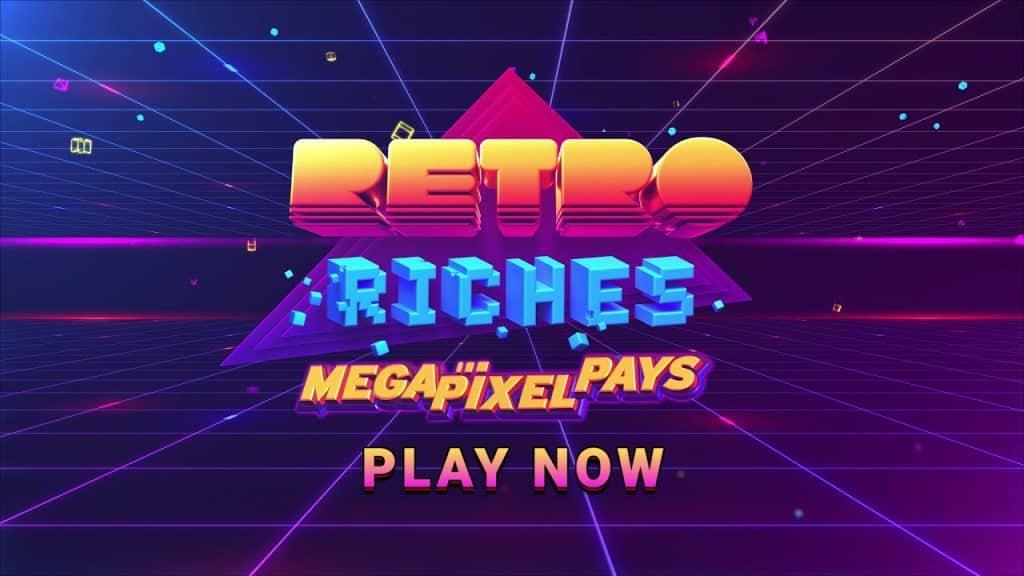 Retro Riches Mega Pixel Pays Online Slot