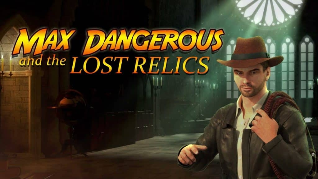 Max Dangerous and The Lost Relics Online Slot