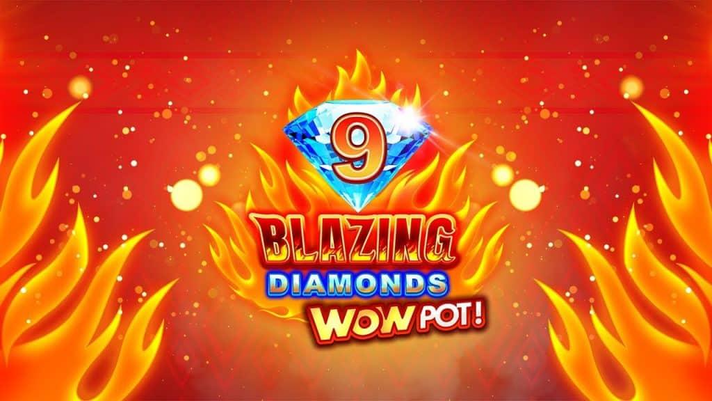 9 Blazing Diamonds Wowpot Online Slot