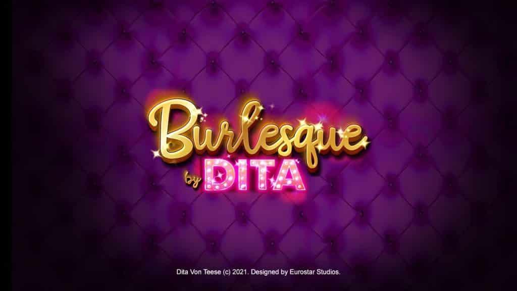 Burlesque by Dita™ Online Slot