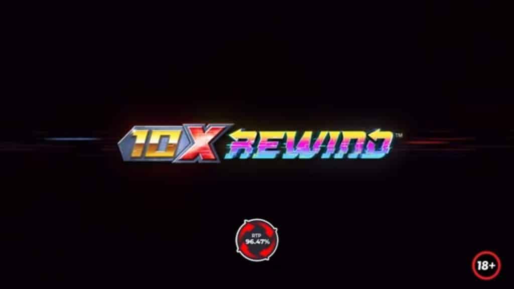 10x Rewind™ Online Slot